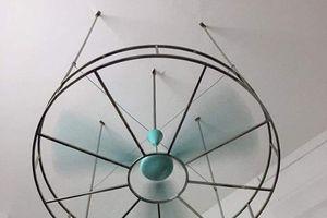 Sáng kiến gắn lồng sắt để chống quạt trần rơi vào đầu học sinh gây tranh cãi