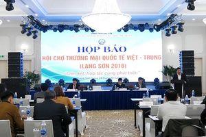 Lạng Sơn: Họp báo cung cấp thông tin về Hội chợ Thương mại quốc tế Việt - Trung