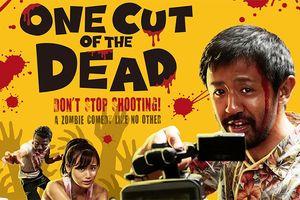 'One Cut Of The Dead' vượt mốc 2 triệu lượt xem