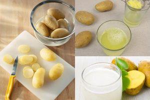 Không phải luộc, lấy khoai tây ép lấy nước uống mỗi ngày còn mang lại tác dụng gấp 10 lần thuốc bổ