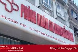 Phòng khám đa khoa Viễn Đông bị thu hồi giấy phép chỉ sau hơn 1 tháng hoạt động