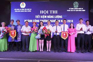 Hội thi 'Tiết kiệm năng lượng trong ngành Công Thương năm 2018'