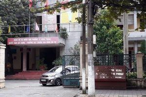 Thái Bình: Chủ tịch UBND phường xác nhận cho vợ vay vốn thoát nghèo
