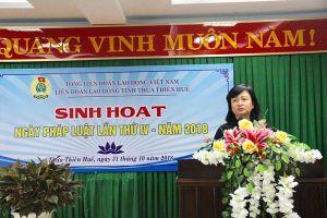 LĐLĐ Thừa Thiên - Huế tổ chức sinh hoạt 'Ngày pháp luật' lần thứ IV