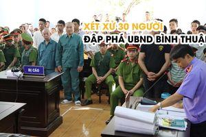 Tiếp tục xét xử 30 người đập phá trụ sở UBND tỉnh Bình Thuận