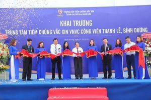 Thêm 2 trung tâm tiêm chủng vắc xin của VNVC đi vào hoạt động