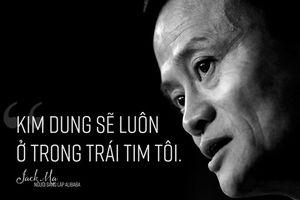 Tỷ phú Jack Ma thích nhân vật nào nhất trong tiểu thuyết võ hiệp của Kim Dung?