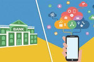 Công nghệ số khiến ngân hàng thay đổi mô hình kinh doanh truyền thống