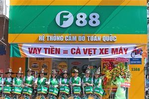 Chuỗi cầm đồ F88 nam tiến với tham vọng mở 200 cửa hàng ở TP. HCM