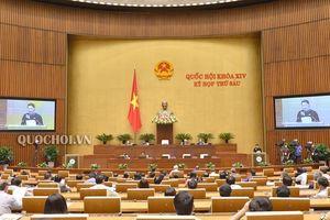 Hôm nay 2/11, Quốc hội nghe tờ trình về việc phê chuẩn Hiệp định CPTPP