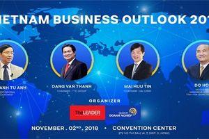 Hội thảo Vietnam Business Outlook 2019 khai mạc chiều nay tại TP. HCM