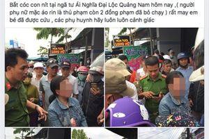 Bác tin đồn lan truyền trên mạng xã hội bắt cóc trẻ em ở Quảng Nam