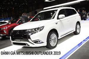 Đánh giá Mitsubishi Outlander 2019 giá 681 triệu đồng vừa trình làng