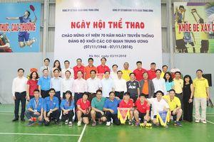 Giao lưu thể thao chào mừng 70 năm Ngày truyền thống Đảng bộ Khối các cơ quan Trung ương