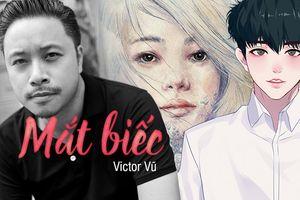 Sau 'Người bất tử', đạo diễn Victor Vũ tìm kiếm diễn viên cho phim 'Mắt biếc' - chuyển thể từ truyện Nguyễn Nhật Ánh