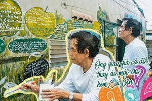 Thầy giáo cả đời miệt mài tô điểm cho những con hẻm Sài Gòn: 'Chú chỉ sợ một ngày không còn đủ sức cầm cọ nữa'