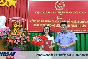 Bổ nhiệm Phó Viện trưởng VKSND tỉnh Bình Thuận