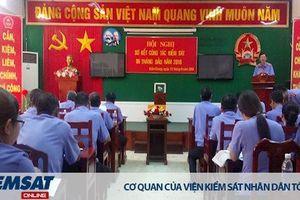 VKSND tỉnh Kiên Giang: Đổi mới công tác tổ chức cán bộ