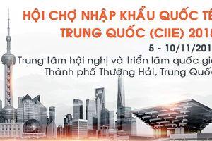 25 doanh nghiệp Việt Nam tham dự Hội chợ Nhập khẩu Quốc tế Trung Quốc