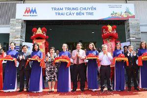 MM Mega Market vận hành Trạm trung chuyển trái cây Bến Tre