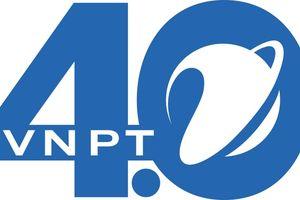 VNPT chuyển đổi số mạnh mẽ thực hiện chiến lược VNPT4.0