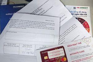 Khách hàng 'kêu trời' vì kích hoạt thẻ Fe Credit rồi bị gắn 'nợ xấu'