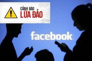 Hải Phòng: Mạo danh tài khoản Facebook, chiếm đoạt 70 triệu đồng