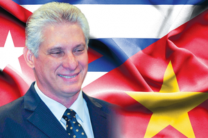 Mốc son mới trong quan hệ Việt Nam - Cuba