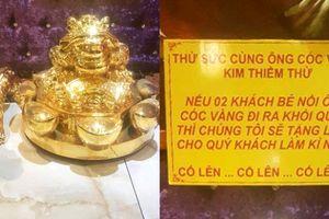 Đại gia Sài Gòn tặng 500kg vàng cho khách nếu bê được khỏi quán karaoke