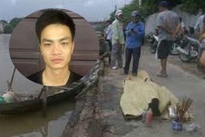 Bắt khẩn cấp đối tượng sát hại người đàn ông tại bờ sông cướp 20 triệu đồng