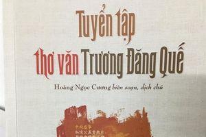 Phát hành 'Tuyển tập thơ văn Trương Đăng Quế'