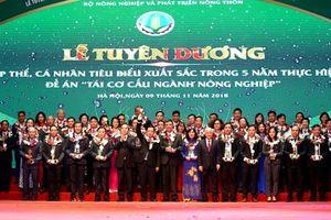 Tôn vinh 138 tập thể, cá nhân xuất sắc trong 5 năm tái cơ cấu nông nghiệp