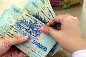 Quốc hội đồng ý tăng lương cơ sở từ 1/7/2019