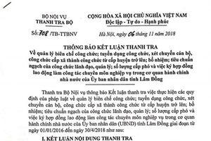 Lâm Đồng: Phát hiện nhiều vấn đề, sai phạm trong bổ nhiệm lãnh đạo