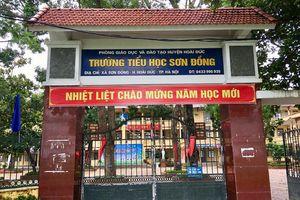 Đưa ra nhiều khoản thu vô lý, hiệu trưởng tiểu học Sơn Đồng, Hoài Đức bị kỷ luật cảnh cáo