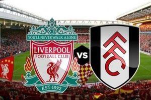 TRỰC TIẾP Liverpool 2-0 Fulham: Chiến thắng thuyết phục (KT)
