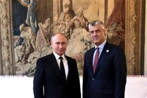Ủng hộ Thỏa thuận hòa bình Kosovo-Serbia, cờ Putin quá hiểm!
