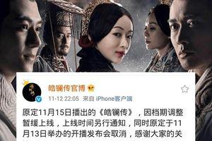 Khán giả Trung giận dữ trước tin 'Hạo Lan truyện' bị tạm ngưng phát sóng