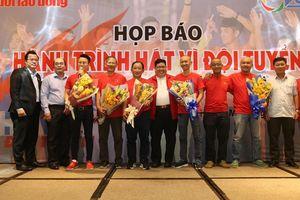 'Hành trình hát vì đội tuyển' được hưởng ứng mạnh mẽ ngay buổi phát động