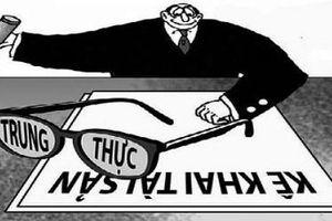 Phát hiện 6 trường hợp vi phạm về minh bạch tài sản, thu nhập: Đừng 'đánh trống bỏ dùi'