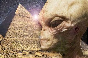 Quần thể Kim tự tháp Ai Cập được xây dựng bởi… người ngoài hành tinh?