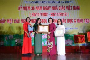 Ngành giáo dục quận Hai Bà Trưng: Không ngừng viết tiếp bề dày truyền thống