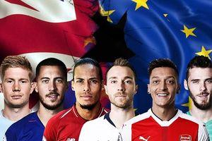 Brexit ảnh hưởng đến giải Premier League của Anh