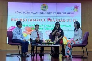 Những lời khuyên của nhà giáo ưu tú Sài Gòn với các giáo viên trẻ