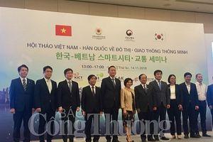 Việt Nam - Hàn Quốc: Cơ hội hợp tác về phát triển đô thị thông minh