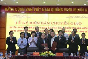 Bộ Nông nghiệp bàn giao 5 tập đoàn, tổng công ty về 'Siêu ủy ban'