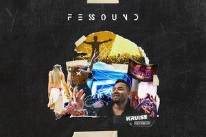 DJ Kruise phát hành mixset 'Fes Sound': Rực rỡ, bay bổng và đầy xúc cảm!