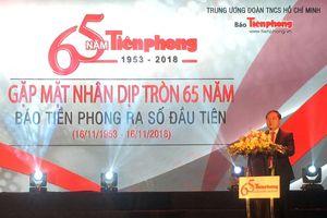Báo Tiền Phong kỷ niệm 65 năm ngày ra số đầu tiên