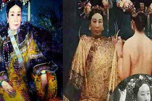 Vô tình nhìn thấy nhan sắc thật của Từ Hy Thái hậu, thái giám cung nữ chịu kết cục bi thảm