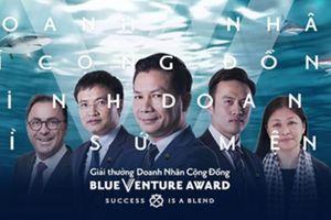 Sân chơi dành cho các startup cộng đồng Blue Venture Award chính thức tuyển sinh